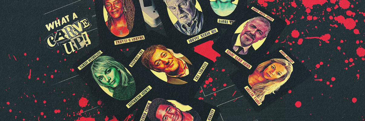 The image shows illustrated playing cards with the actors Stephen Fry, Alfred Enoch, Tamzin Outhwaite, Sharon D. Clarke, Rebecca Front, Sir Derek Jacobi, Griff Rhys Jones and Fiona Button on their own cards, their names written above and below their portraits. The cards are scattered around near a stack of other cards close by, the top of which shows a card covered in question marks. The background is dark grey with a white floorplan of a house faintly traced over it, red splattered across the top. The words 'What a Carve Up!' in yellow, mix-and-match fonts can be read on the left of the image.