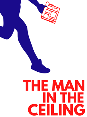 The image shows the blue silhouette of a man falling from the top of the image; his legs look like he is mid-leap and we cannot see him from the waist up. He is holding an open red and white magazine. In the bottom right corner, where he is about to land, are the words 'The Man in the Ceiling' in red text.