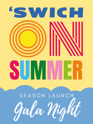 On a pale yellow background in multicoloured letters are the words 'Swich on Summer' and beneath them, in a pastel blue cloud that runs along the base of the image, are the words 'Season Launch Gala Night.'