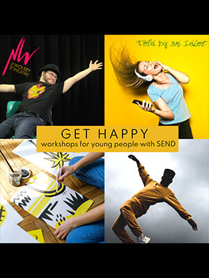Get Happy workshops for young people with SEND