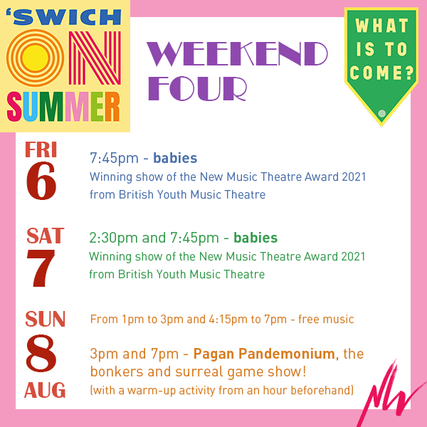 What's On: 'Swich On Summer Weekend Four