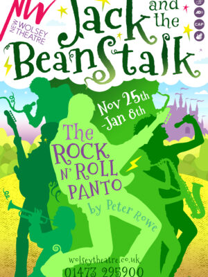 'Jack and the Beanstalk: the Rock 'n' Roll panto by Peter Rowe. Captioning, audio description, BSL and relaxed performances available.' The image shows a beanstalk shape made out of the green silhouettes of figures playing musical instruments, leading up to a cloud with the show title in.